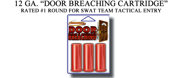 Exotic shotgun ammo for 12 ga door breaching rounds